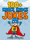 100 Knock Knock Jokes For Kids