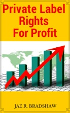 Private Label Rights For Profits