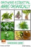 Growing Essential Herbs Organically