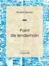 Point De Lendemain