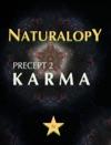 Naturalopy Precept 2 Karma