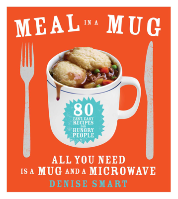 Denise Smart - Meal in a Mug book