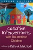 Creative Interventions With Traumatized Children, Second Edition