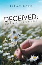 Deceived: Sara'S Journey