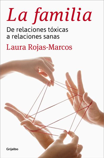 La familia by Laura Rojas-Marcos