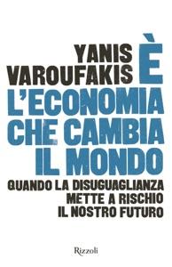 È l'economia che cambia il mondo Book Cover