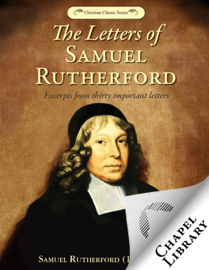 The Letters of Samuel Rutherford book