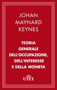 Teoria generale dell'occupazione, dell'interesse e della moneta da John Maynard Keynes Copertina del libro