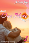 Just One More Night 1 (A Billionaire Love Story)