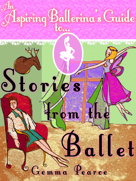 An Aspiring Ballerina's Guide to: Stories From The Ballet