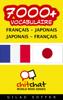 7000+ Français - Japonais Japonais - Français Vocabulaire - Gilad Soffer