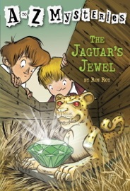 A TO Z MYSTERIES: THE JAGUARS JEWEL