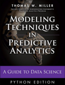 Modeling Techniques in Predictive Analytics with Python and R