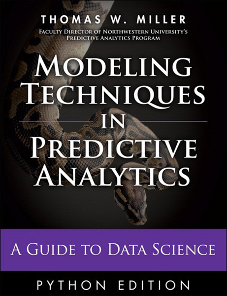 Download Modeling Techniques in Predictive Analytics with Python and R PDF Full