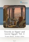 Travels In Upper And Lower Egypt Vol 3