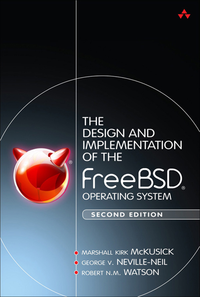 Design and Implementation of the FreeBSD Operating System, The, 2/e