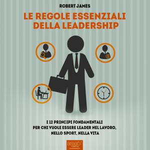 Le regole essenziali della leadership Copertina del libro