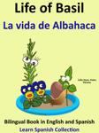 Learn Spanish: Spanish for Kids. Life of Basil - La vida de Albahaca.
