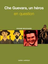 Che Guevara Un H Ros En Question