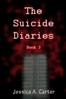 The Suicide Diaries (Book 3)