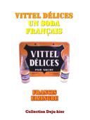 Vittel Délices, un soda français