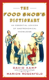 The Food Snob S Dictionary