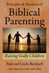 Principles  Practices Of Biblical Parenting