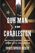 Our Man in Charleston Book Cover