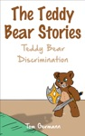 The Teddy Bear Stories Teddy Bear Discrimination
