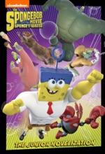 SpongeBob Movie: Sponge Out of Water Junior Novel