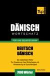 Deutsch-Dnischer Wortschatz Fr Das Selbststudium 7000 Wrter
