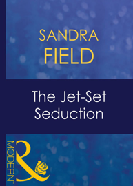 The Jet-Set Seduction Par The Jet-Set Seduction
