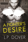 A Fighter's Desire: Part Two