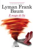 Download and Read Online Il mago di Oz