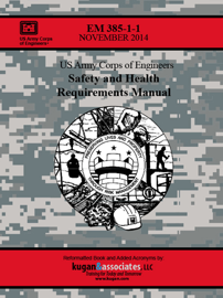Safety and Health Requirements Manual (EM 385-1-1, 2014 Version) book