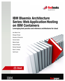 IBM Bluemix Architecture Series: Web Application Hosting on IBM Containers book