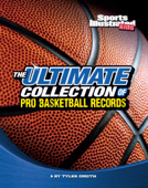 The Ultimate Collection of Pro Basketball Records
