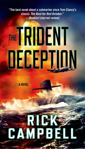 The Trident Deception - Rick Campbell - Rick Campbell
