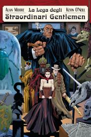 La Lega degli Straordinari Gentlemen – Volume 2