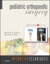 Operative Techniques Pediatric Orthopaedic Surgery E-Book
