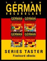 Learn German Vocabulary: Series Taster - English/German Flashcards