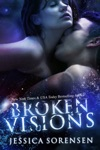 Broken Visions Shattered Promises 3