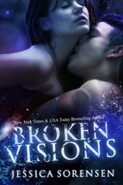 Broken Visions Shattered Promises 3