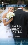 Miracle Marriage Reunited