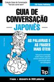 Guia de Conversação Português-Japonês e vocabulário temático 3000 palavras Book Cover