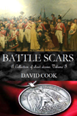 Battle Scars: A Collection of Short Stories Volume I
