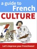 A Guide to French Culture