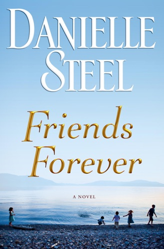 Danielle Steel - Friends Forever