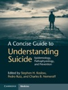 A Concise Guide To Understanding Suicide