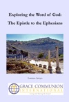 Exploring The Word Of God The Epistle To The Ephesians
